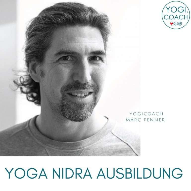 Ausbilder der Yoga Yoga Nidra Ausbildung, YogiCoach Marc Fenner.